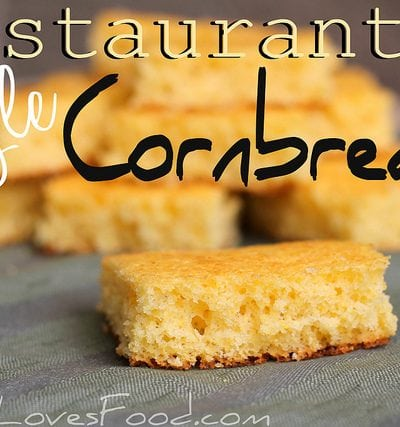 Restaurant Style Cornbread.