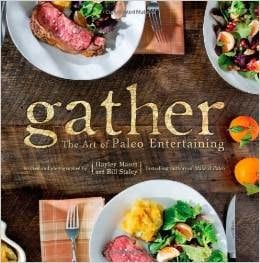 http://www.amazon.com/Gather-Paleo-Entertaining-Bill-Staley/dp/1936608480/ref=as_sl_pc_ss_til?tag=mammushav-20&linkCode=w01&linkId=&creativeASIN=1936608480