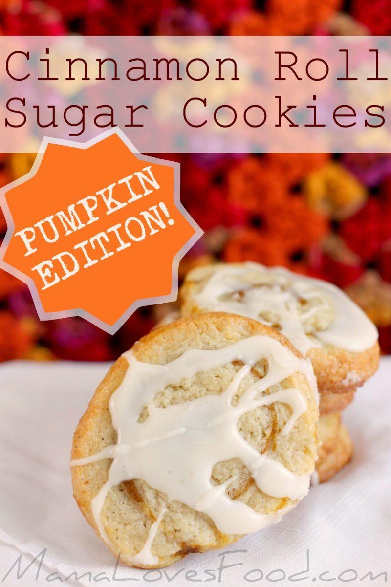 Cinnamon Roll Sugar Cookies - Pumpkin Edition! - Mama ...