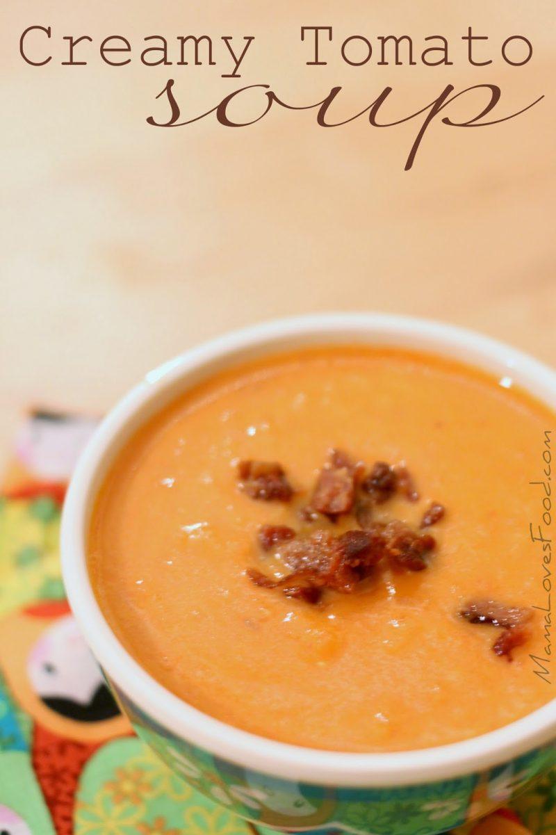 creamy tomato soup mamalovesfood food tomatoes recipe