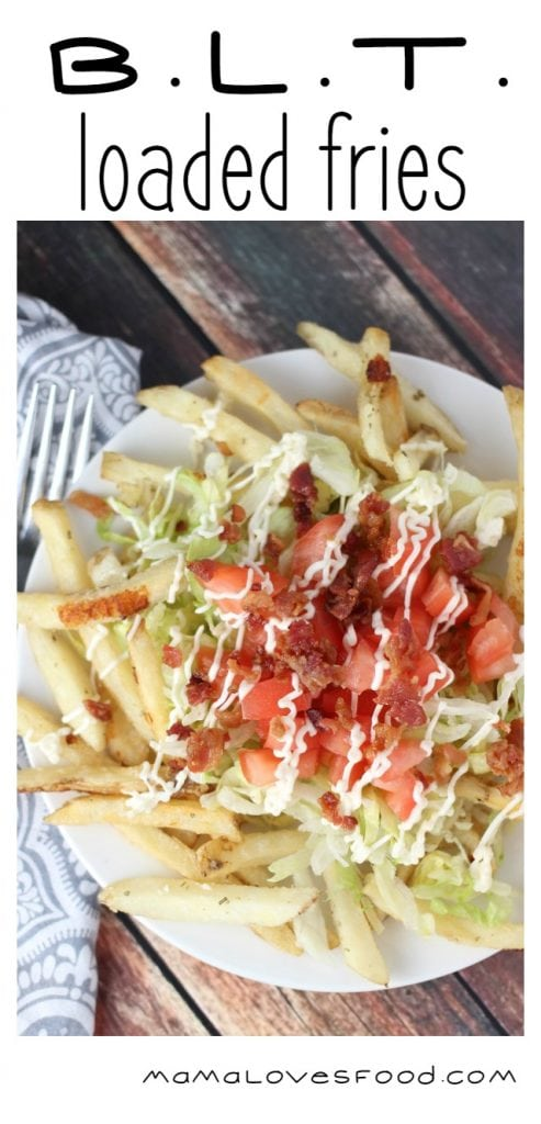 BLT Loaded Fries