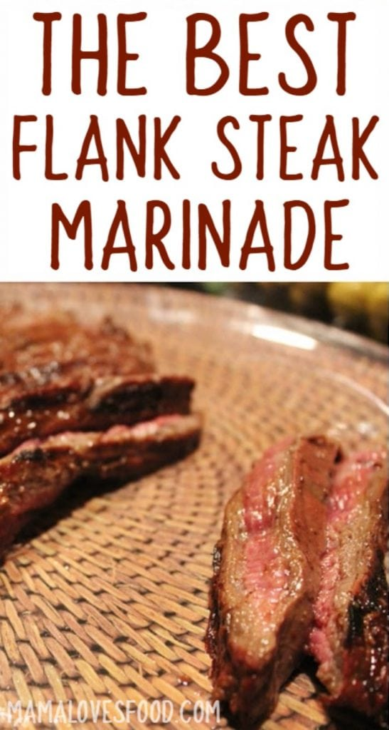 The Best Flank Steak Marinade Mama Loves Food