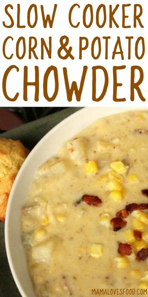 Corn and Potato Chowder Recipe for the Crock Pot Slow Cooker - easy and delicious