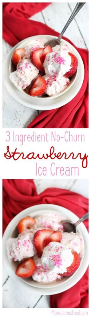 Three Ingredient No Churn Strawberry Ice Cream