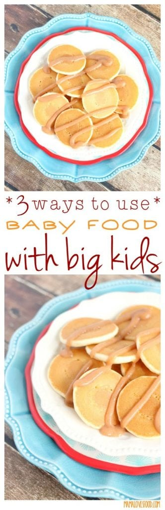 3 Ways to Use Baby Food with Big Kids