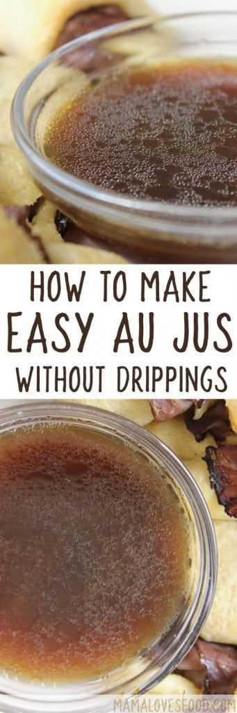 Easy Au Jus How To Make A Simple Au Jus Without Pan