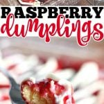 RASPBERRY DUMPLINGS RECIPE