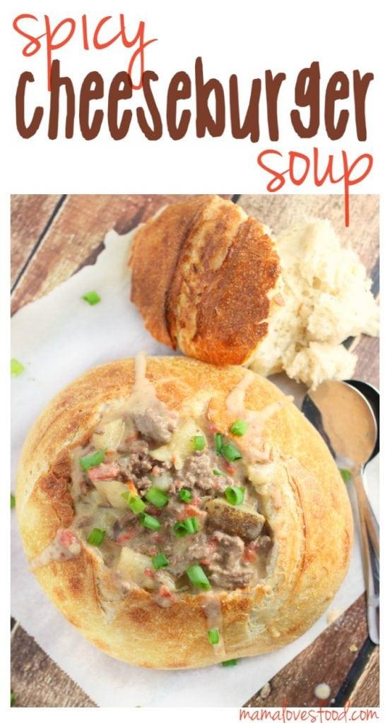 Spicy Cheeseburger and Potato Soup