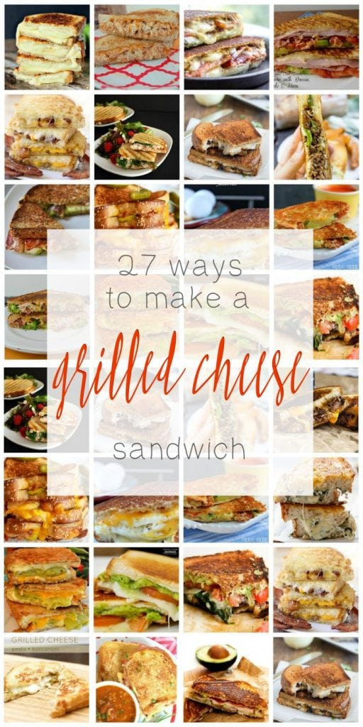27 Ways to Make a Grilled Cheese Sandwich