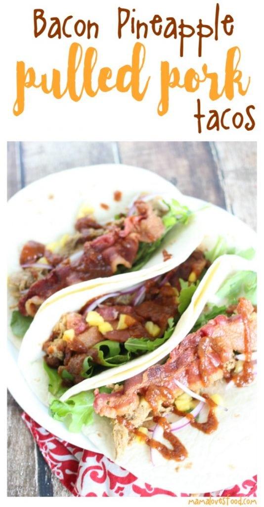 Bacon Pineapple Pulled Pork Taco Recipe