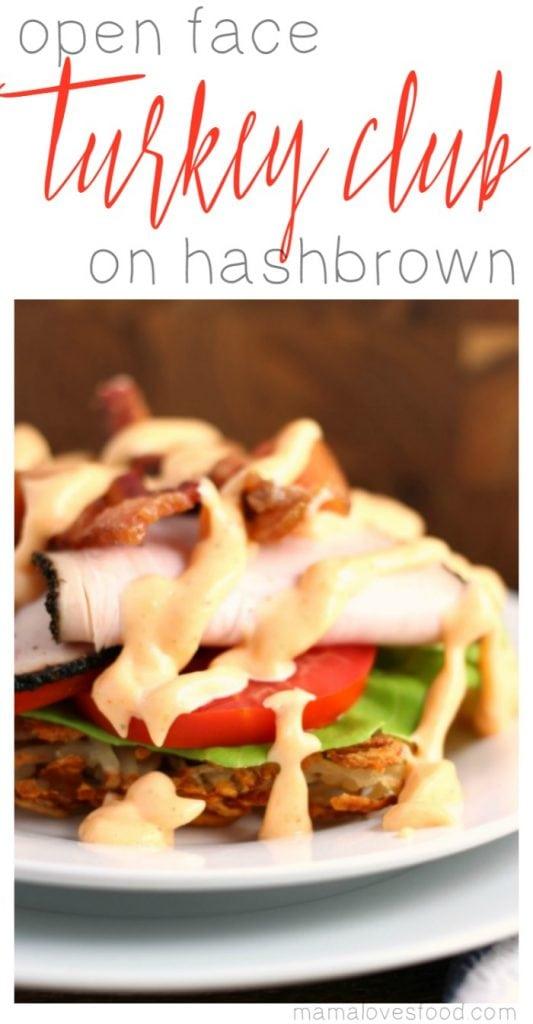 Turkey Club on Hashbrown Recipe