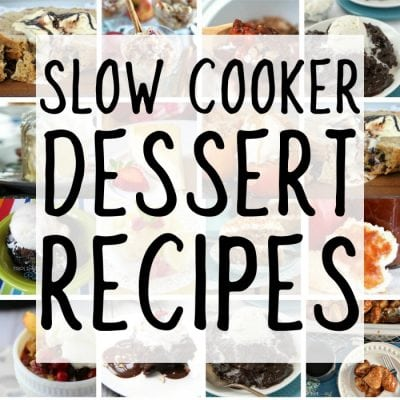 The Best Collection of Easy Slow Cooker Dessert Recipes – How to Make Dessert in the Crock Pot