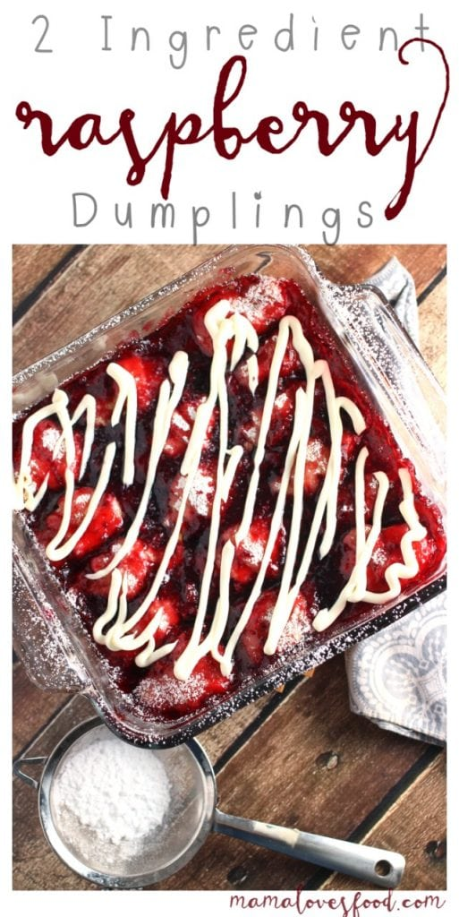 Two Ingredient Raspberry Dumplings Recipe
