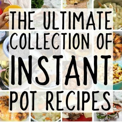 The Ultimate Collection of Instant Pot Recipes – Best Recipes for the Instapot Electric Pressure Cooker