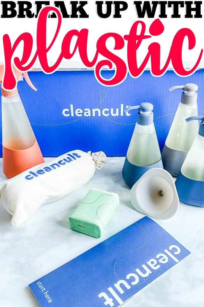 BREAK UP WITH PLASTIC - CLEANCULT