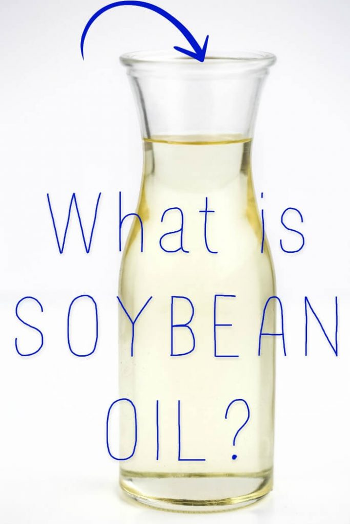 WHAT IS SOYBEAN OIL