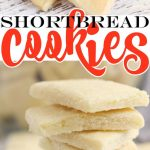 CLASSIC SHORTBREAD COOKIE RECIPE