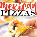 MEXICAN PIZZAS RECIPE