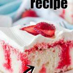 STRAWBERRY POKE CAKE WITH STRAWBERRY JELLO