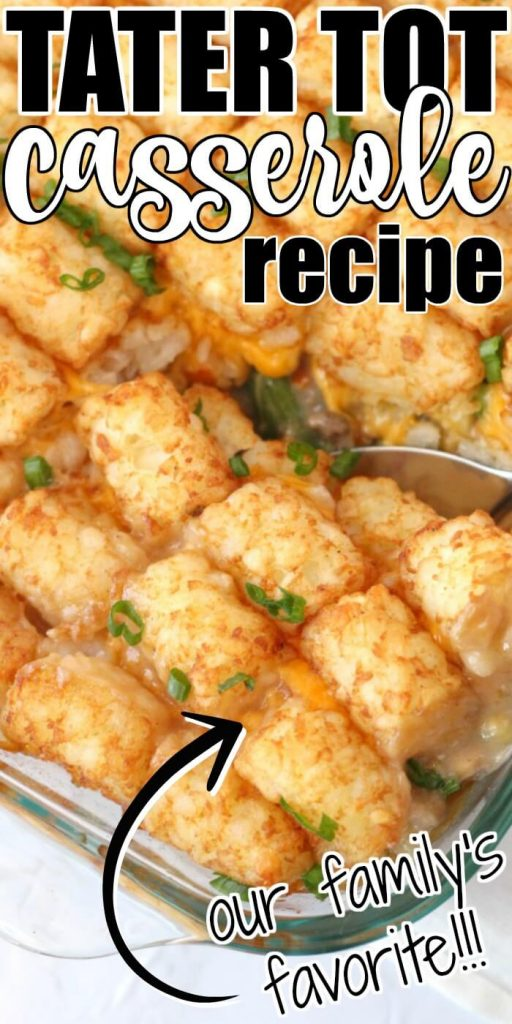 TATER TOT CASSEROLE RECIPE WITH GROUND BEEF